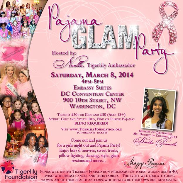 Pajama Glam Party. For tickets: www.tigerlillyfoundation.org