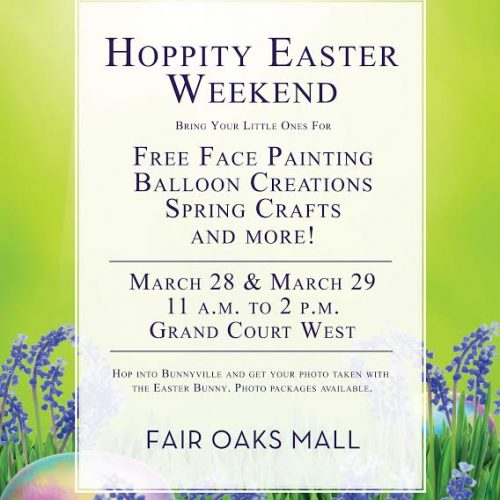 Hoppity Easter Weekend at Fair Oaks Mall