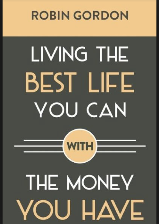 Living-The-Best-Life-You-Can-With-The-Money-You-Have